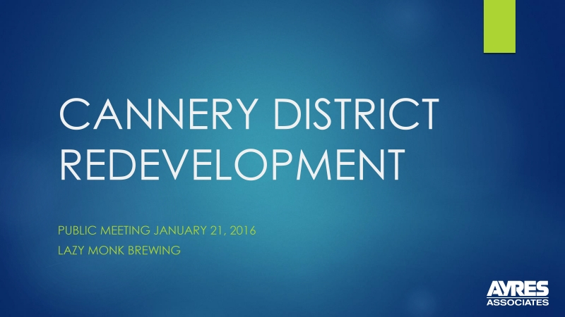 RDA Hosts Community Visioning Session for Cannery Redevelopment District